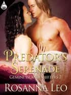 Predator's Serenade ebook by Rosanna Leo