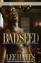 The Bad Seed ebook by Lee Hayes