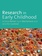 Research in Early Childhood ebook by Andrea Nolan,Kym Macfarlane,Ms Jennifer Cartmel
