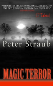 Magic Terror ebook by Peter Straub