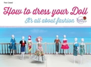 How to dress your doll ebook by Roos Productions