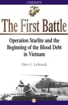 The First Battle ebook by Otto Lehrack