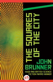 The Squares of the City ebook by John Brunner