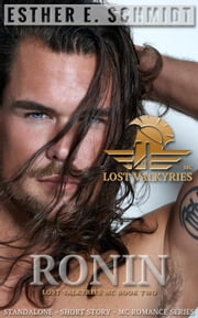 Ronin - Lost Valkyries MC, #2 ebook by Esther E. Schmidt
