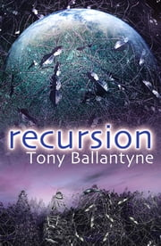 Recursion ebook by Tony Ballantyne