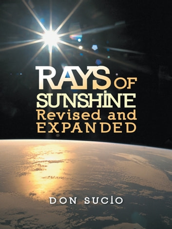 Rays of Sunshine Revised and Expanded ebook by Don Sucio