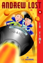 Andrew Lost #9: In Time ebook by J.C. Greenburg