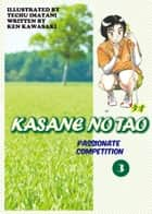 KASANE NO TAO - Volume 3 ebook by Ken Kawasaki, Techu Imatani