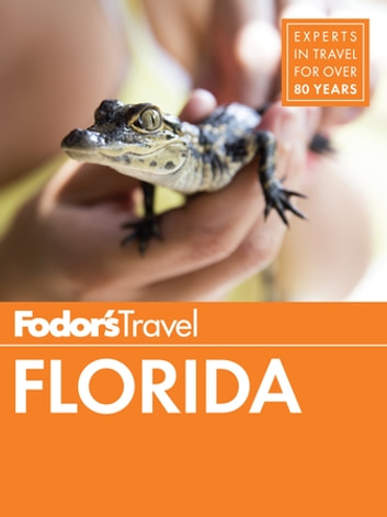 Fodor's Florida ebook by Fodor's Travel Guides