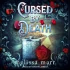 Cursed by Death - A Graveminder Novel audiobook by Melissa Marr
