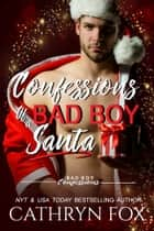 Confessions of a Bad Boy Santa ebook by
