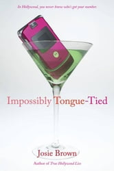 Impossibly Tongue-Tied ebook by Josie Brown