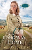 Long Way Home, The (A Secret Refuge Book #3)