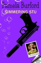 Simmering Stu - Jane Delaney Mysteries, #6 ebook by Pamela Burford