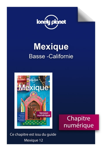 Mexique 12 - Basse -Californie ebook by LONELY PLANET