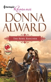 The Rebel Rancher ebook by Donna Alward