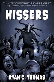 Hissers ebook by Ryan C. Thomas