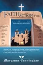 Faith……is An ACTION Verb ebook by Maryanne Cunningham
