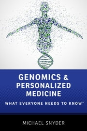Genomics and Personalized Medicine: What Everyone Needs to KnowRG ebook by Michael Snyder