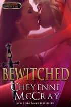 Bewitched ebook by Cheyenne McCray, Jaymie Holland