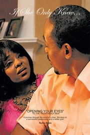 If She Only Knew... ebook by Ronny Myles