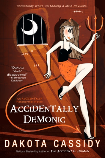 Accidentally Demonic ebook by Dakota Cassidy