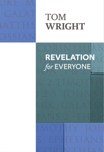 Revelation for Everyone ebook by Tom Wright