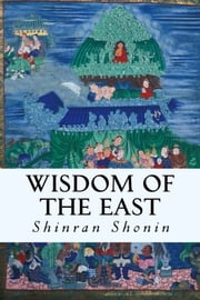 Wisdom of the East ebook by Shinran Shonin