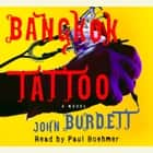 Bangkok Tattoo audiobook by John Burdett
