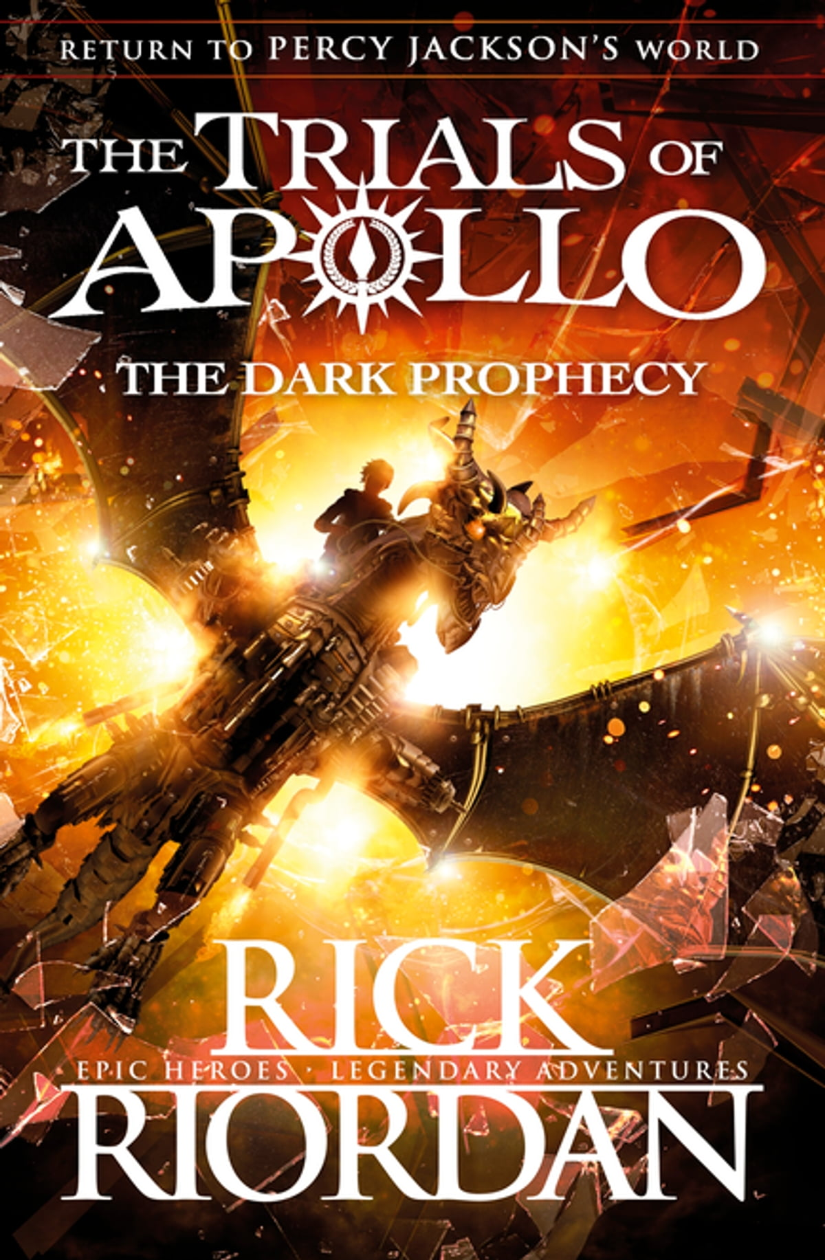 The Dark Prophecy (the Trials Of Apollo Book 2) Ebook By Rick Riordan   9780141363981  Rakuten Kobo
