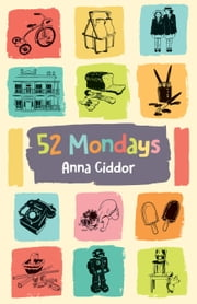 52 Mondays ebook by Anna Ciddor
