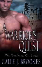 A Warrior's Quest ebook by Calle J. Brookes