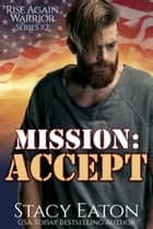 Mission: Accept ebook by