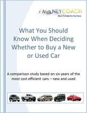 What You Should Know When Deciding Whether to Buy a New or Used Car ebook by iMoneyCoach