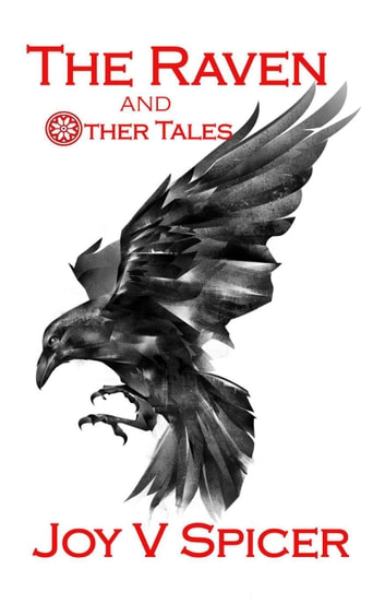 The Raven and Other Tales ebook by Joy V Spicer