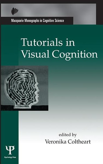Tutorials in Visual Cognition ebook by