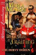 Their Biker Babe in Training ebook by Marla Monroe