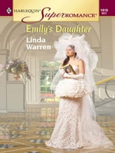 Emily's Daughter ebook by Linda Warren
