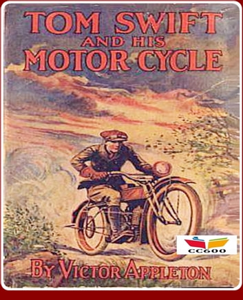 Tom Swift and His Motor-Cycle eBook by Victor Appleton