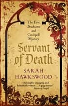 Servant of Death - The gripping mediaeval mystery debut ebook by