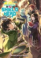 The Rising of the Shield Hero Volume 17 ebook by Aneko Yusagi