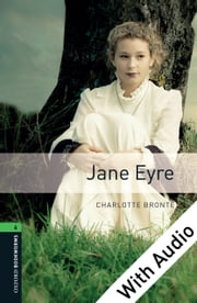 Jane Eyre - With Audio Level 6 Oxford Bookworms Library 電子書 by Charlotte Bronte