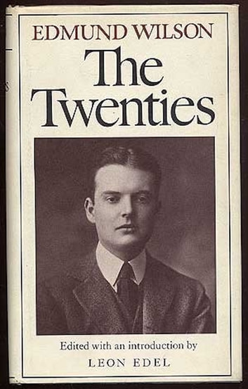 The Twenties - From Notebooks and Diaries of the Period ebook by Edmund Wilson