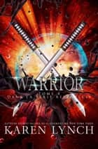 Warrior (French) eBook by Karen Lynch