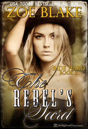 The Rebel's Secret ebook by Zoe Blake