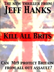Kill All Brits ebook by Flaneur