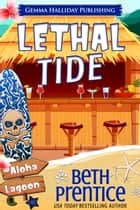 Lethal Tide ebook by Beth Prentice