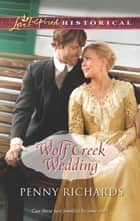 Wolf Creek Wedding ebook by Penny Richards