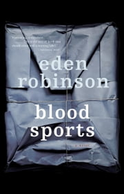 Blood Sports ebook by Eden Robinson