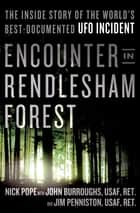 Encounter in Rendlesham Forest ebook by Nick Pope,John Burroughs,Jim Penniston